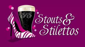 Stouts & Stilettos